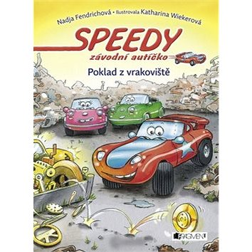 Speedy závodní autíčko Poklad z vrakoviště (978-80-253-2613-8)
