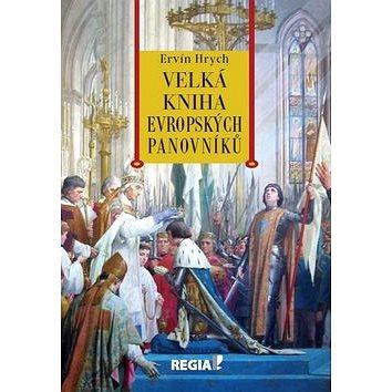 Velká kniha evropských panovníků (978-80-87866-19-1)