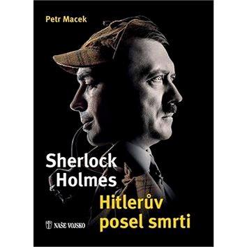 Sherlock Holmes Hitlerův posel smrti (978-80-206-1586-2)
