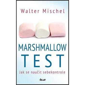 Marshmallow test: Jak se naučit sebekontrole (978-80-249-2651-3)