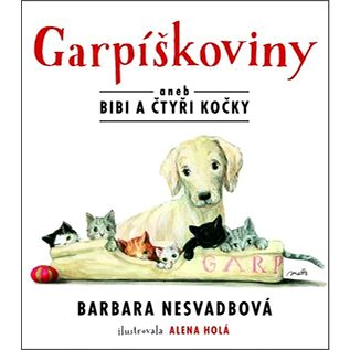 Garpíškoviny: aneb Bibi a čtyři kočky (978-80-267-0526-0)