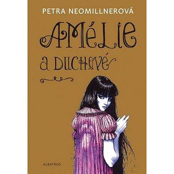 Amélie a duchové (978-80-00-04141-4)