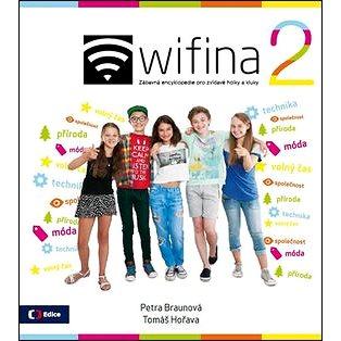 Wifina 2: Zábavná encyklopedie pro zvídavé holky a kluky (978-80-7404-171-6)