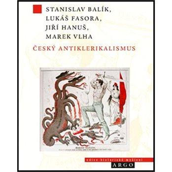 Český antiklerikalismus (978-80-257-1373-0)