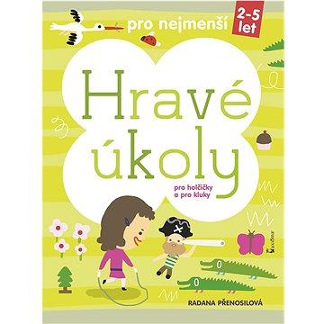 Hravé úkoly: Pro nejmenší holčičky a kluky (978-80-7292-287-1)