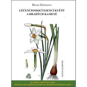 Léčení pomocí esencí květů a drahých kamenů (978-80-7511-197-5)