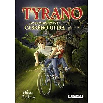 Tyrano: Dobrodružství českého upíra (978-80-253-2632-9)