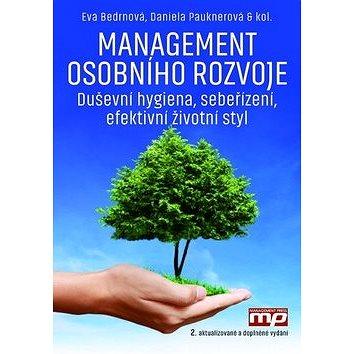 Management osobního rozvoje: Duševní hygiena, sebeřízení, efektivní životní styl (978-80-7261-381-6)