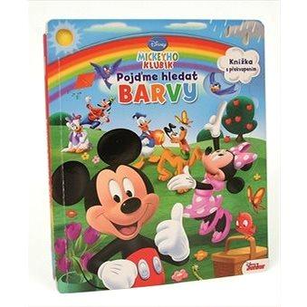 Mickeyho klubík Pojďme hledat barvy: Knížka s překvapením (978-80-252-3242-2)