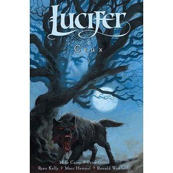 Lucifer Crux: Lucifer 09 (978-80-7449-336-2)