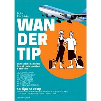 Wandertip: 10 Tipů na cesty (978-80-85763-89-8)