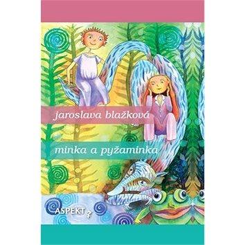 Minka a pyžaminka (978-80-8151-035-9)