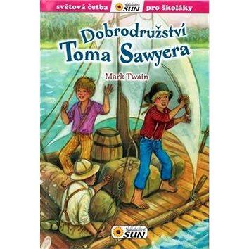 Dobrodružství Toma Sawyera: Světová četba pro školáky (978-80-7371-826-8)