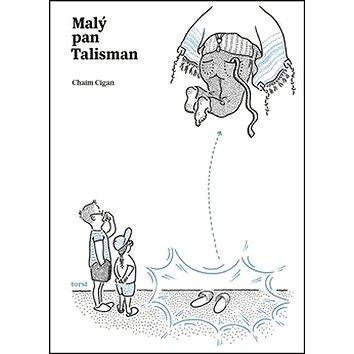 Malý pan Talisman (978-80-7215-509-5)