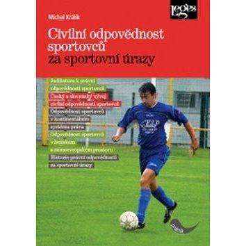 Civilní odpovědnost sportovců za sportovní úrazy (978-80-7502-099-4)