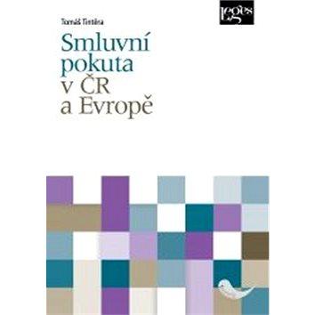 Smluvní pokuta v ČR a Evropě (978-80-7502-095-6)