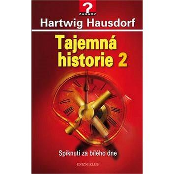 Tajemná historie 2: Spiknutí za bílého dne (978-80-242-5059-5)