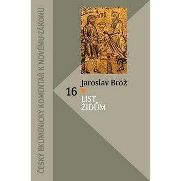 List Židům: 16 (978-80-87287-73-6)