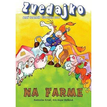 Zvedajko na farme (978-80-89826-01-8)