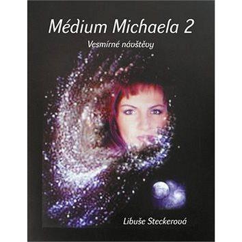 Médium Michaela Vesmírné návštěvy (978-80-87426-36-4)