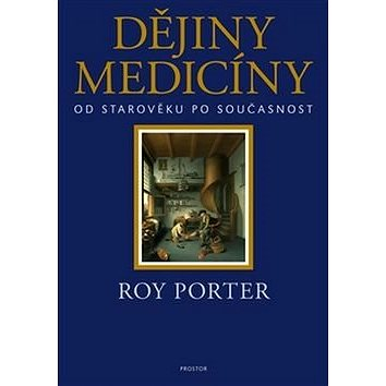 Dějiny medicíny: Od starověku po současnost (978-80-7260-324-4)