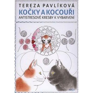 Kočky a kocouři: Antistresové kresby k vybarvení (978-80-257-1656-4)