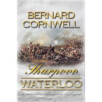 Sharpovo Waterloo: a povídka Sharpovo výkupné (978-80-7411-122-8)