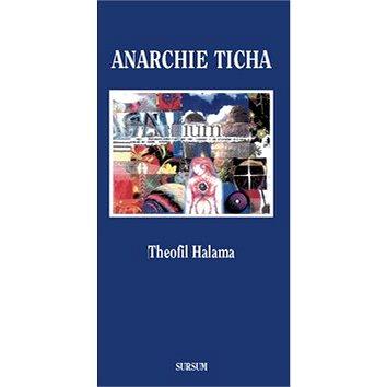 Anarchie ticha (978-80-7323-286-3)