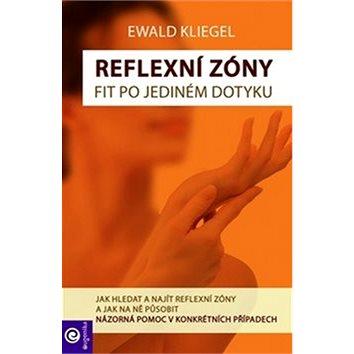 Reflexní zóny snadno: Jak hledat a najít reflexní zóny a jak na ně působit (978-80-8100-407-0)