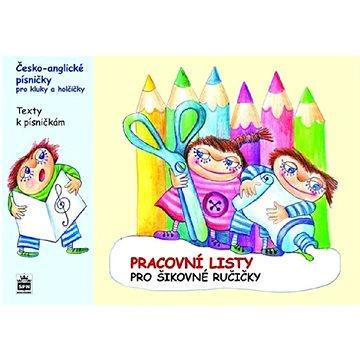 Česko anglické písničky pro kluky a holčičky: Pracovní listy (978-80-7235-379-8)