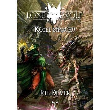 Lone Wolf Kotel strachu (978-80-87761-25-0)