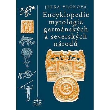 Encyklopedie mytologie germánských a severských národů (978-80-7277-539-2)