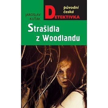 Strašidla z Woodlandu (978-80-243-6979-2)