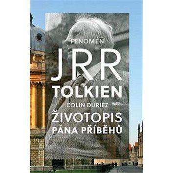 Fenomén J. R. R. Tolkien: Životopis Pána příběhů (978-80-87287-71-2)