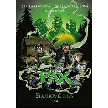 Pax Sluhové zla (978-80-7491-515-4)
