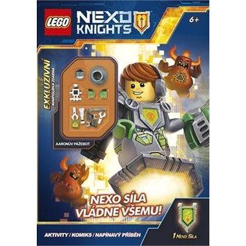 LEGO NEXO KNIGHTS NEXO síla vládne všemu!: Obsahuje minifigurku (978-80-251-4624-8)