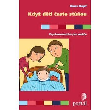 Když děti často stůňou: Psychosomatika pro rodiče (978-80-262-1010-8)