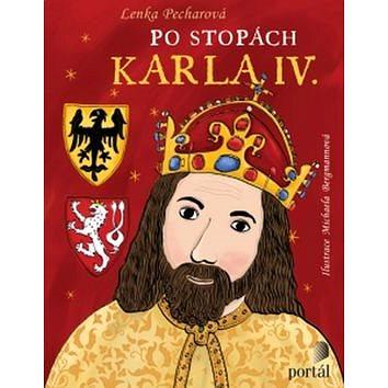 Po stopách Karla IV. (978-80-262-1022-1)