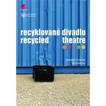 Recyklované divadlo (978-80-247-5751-3)