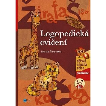 Logopedická cvičení: předškoláci 4-7 let (978-80-266-0874-5)