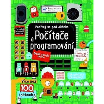 Počítače a programování: Podívej se pod obrázek (978-80-256-1793-9)