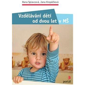 Vzdělávání dětí od dvou let v MŠ (978-80-262-1042-9)
