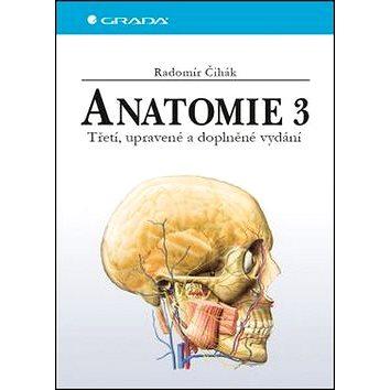 Anatomie 3: Třetí, upravené a doplněné vydání (978-80-247-5636-3)