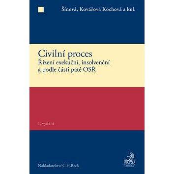 Civilní proces Zvláštní část: Řízení exekuční, insolvenční a podle části páté OSŘ (978-80-7400-600-5)