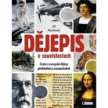Dějepis v souvislostech: České a evropské dějiny přehledně a srozumitelně (978-80-253-2670-1)