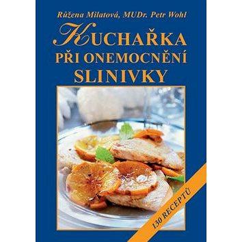 Kuchařka při onemocnění slinivky: 130 receptů (978-80-7429-679-6)