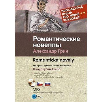 Romantičeskie novelly Romantické novely: Dvojjazyčná kniha pro mírně pokročilé + CD mp3 (978-80-266-0881-3)