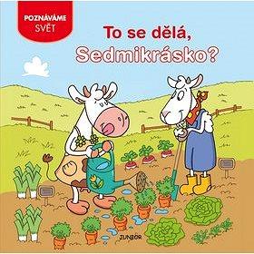 To se dělá, Sedmikrásko? (978-80-7267-550-0)