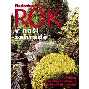 Rok v naší zahradě (978-80-7451-516-3)