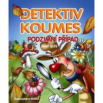Detektiv Koumes Podzimní případ (978-80-7243-840-2)